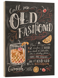 Wood print  Old fashioned recipe - Lily & Val