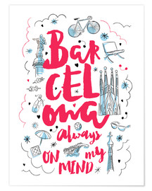 Premium poster  Barcelona always on my mind - Nory Glory Prints
