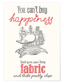 Premium poster  Sewing is happiness - Typobox