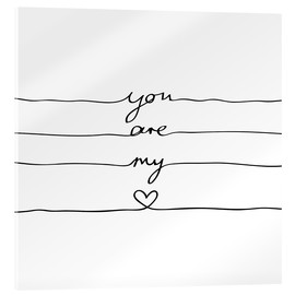 Acrylic print  You are my heart - Mareike Böhmer