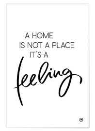 Premium poster  A home is... - m.belle