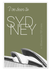 Premium poster  Popart Sydney Opera I have been to Color: Calliste Green - campus graphics