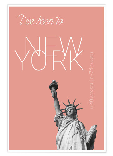Premium poster Popart New York Statue of Liberty I have been to Color: blooming dahlia