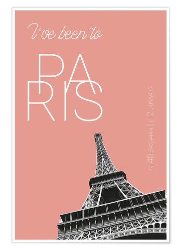 Premium poster Popart Paris Eiffel Tower I have been to Color: blooming dahlia