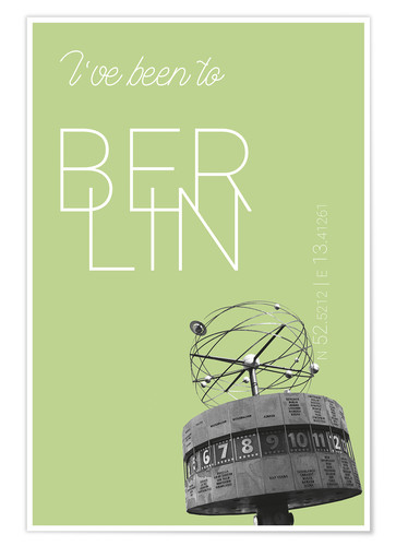 Premium poster Popart Berlin World Clock I have been to Color: Salad