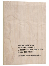 Wood print  You only see well with your heart (French) - Typobox