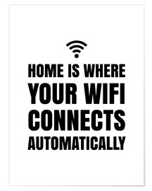 Premium poster  Home is Where Your Wifi Connects Automatically - Creative Angel