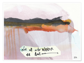 Premium poster  No all who wander are lost - Melissa Averinos