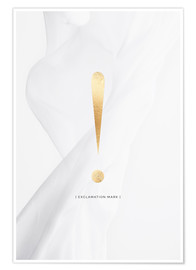 Premium poster  EXCLAMATION MARK GOLD LETTER COLLECTION - Stephanie Wünsche