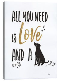 Canvas print  All you need is love and a dog - Veronique Charron